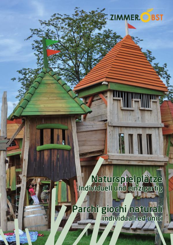 Parchi giochi naturali / Naturspielplätze Foulder_Zimmer und Obst