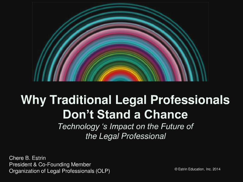 Why Traditional Legal Professionals Don't Stand a Chance August 2014