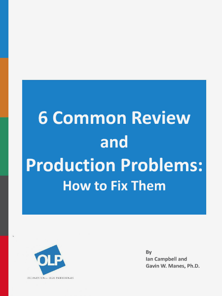 Six Common Review and Production Problems: How to Fix Them August 2014