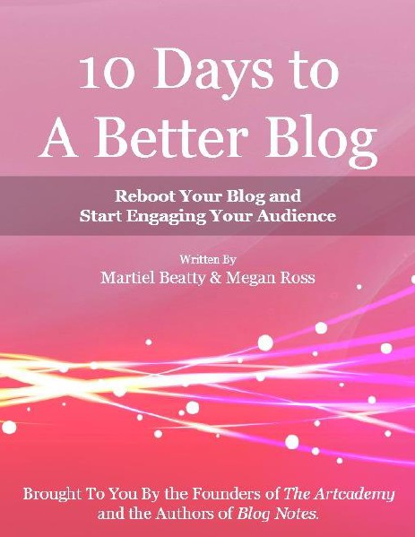 10 Days to a Better Blog eBook eBook