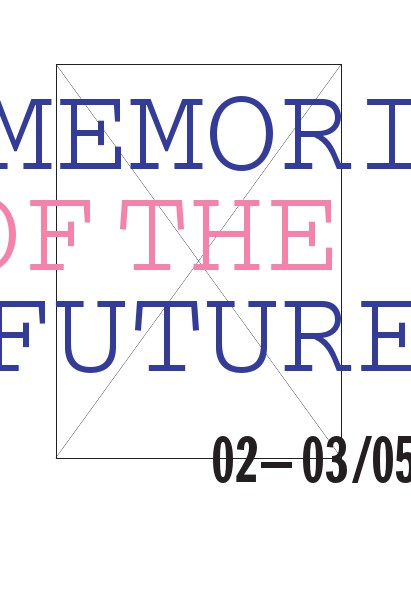 Memories of the Future MEMORIES OF THE FUTURE