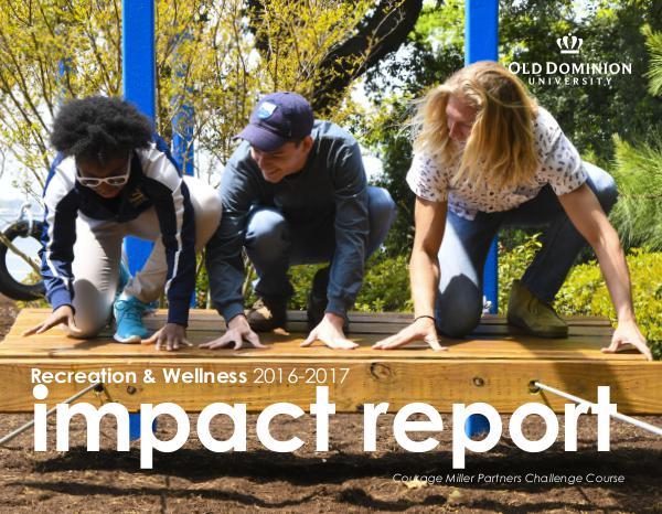 Recreation & Wellness FY17 Impact Report FY17 Impact Report