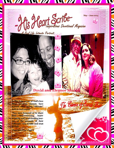His Heart Scribe Inspirations Devotional Magazine May - June 2014 Volume lll Number 4 May - June 2014
