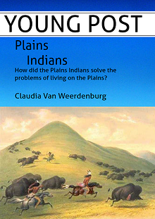 How did the Plain Indians solve the problem of living on the Plains?