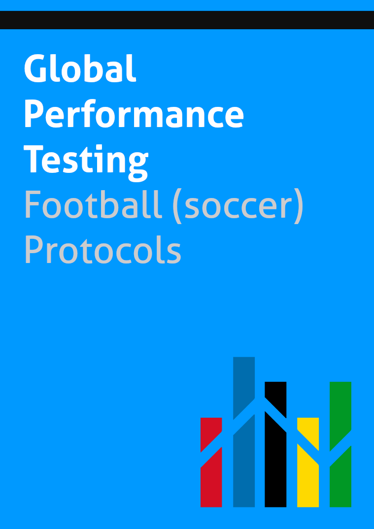 Global Performance Testing | Sport Specific Protocols Football (soccer) 1st Edition