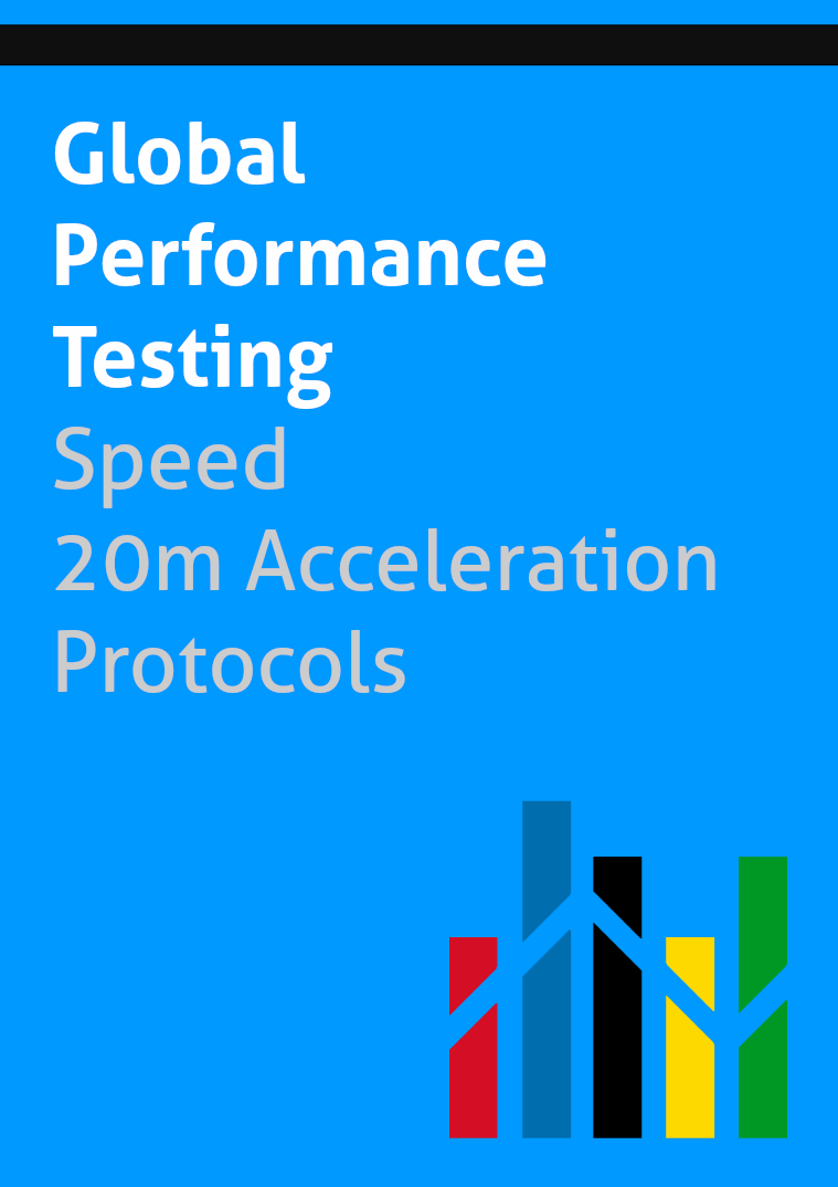 Global Performance Testing - Protocols Speed 20m Acceleration