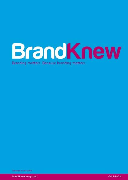 BrandKnew September 2013 April 2014
