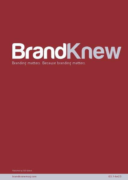 BrandKnew September 2013 March 2014