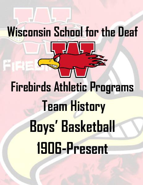 Wisconsin School for the Deaf Athletic History Books Boys Basketball Team History 1906-2015