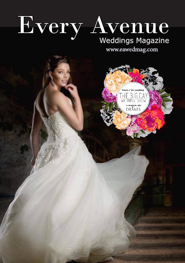 Every Avenue Weddings Magazine Issue 15 Every Avenue Weddings Magazine 1
