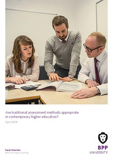 Are traditional assessment methods appropriate in contemporary higher education?