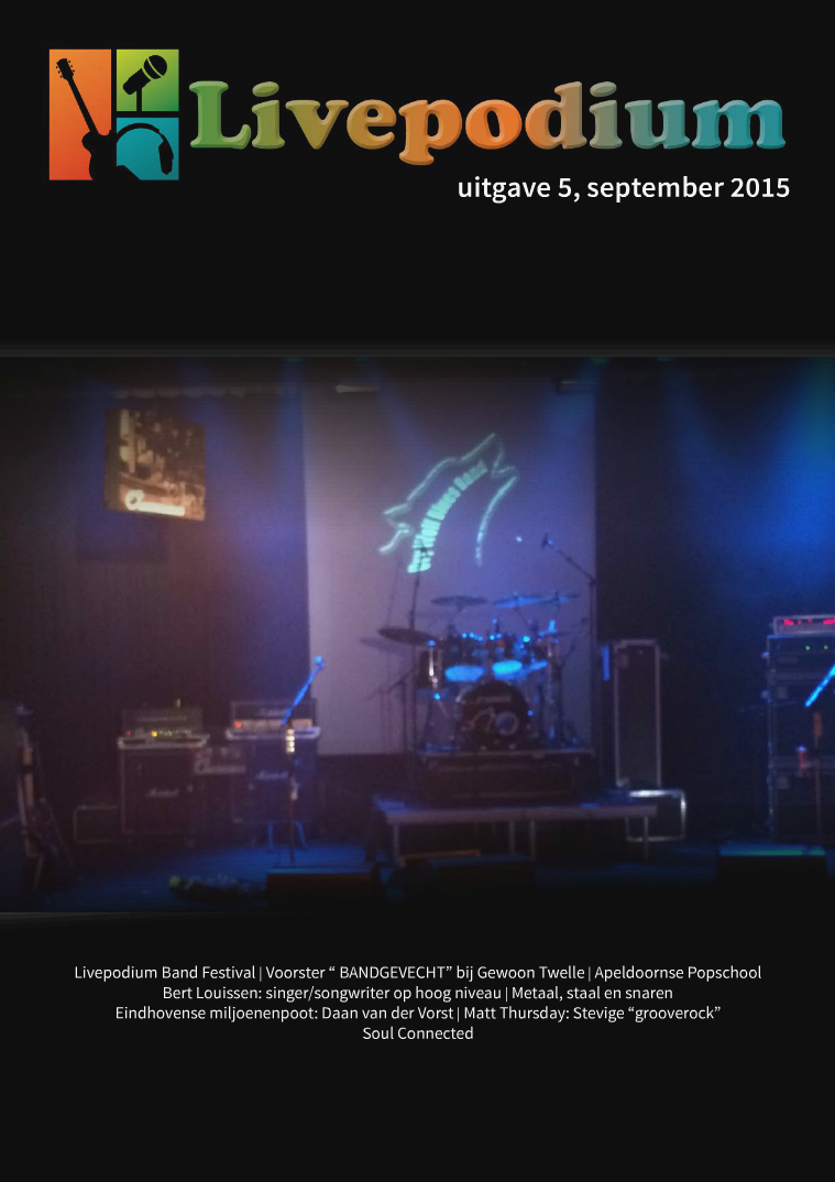 LivePodium Magazine Uitgave 5, september 2015