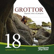Grottor, klippskjul, raukar och jättegrytor
