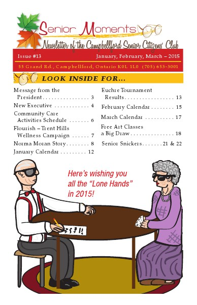 Senior Moments - The Campbellford Seniors Club Newsletter Vol 1, Issue 13 - 2015