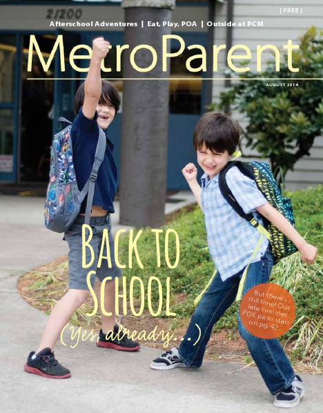 Metro Parent Magazine August 2014