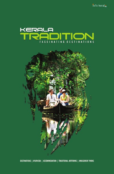 Kerala Tradition & Fascinating Destinations 2014 Kerala Tradition & Destinations 2014