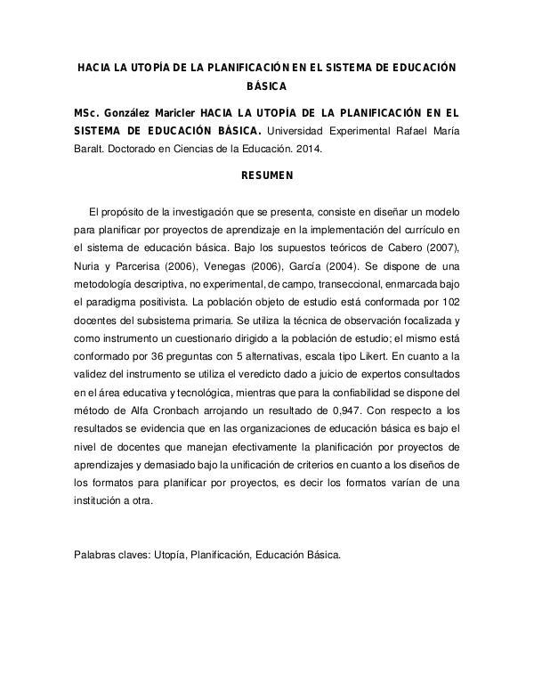 HACIA LA UTOPÍA DE LA PLANIFICACIÓN EN EL SISTEMA DE EDUCACIÓN BÁSICA Hacia la utopía de la planificación educativa