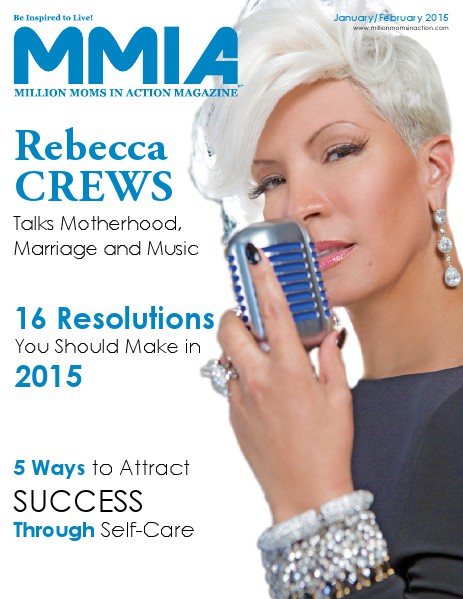 MMIA Magazine - Million Moms In Action Magazine January/February 2015