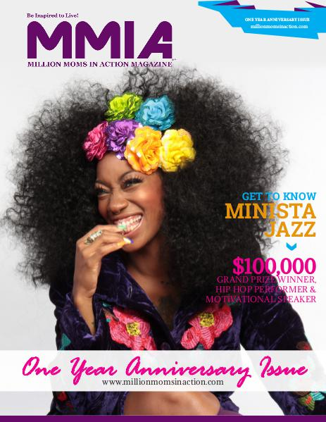 MMIA Magazine - Million Moms In Action Magazine One Year Anniversary Issue