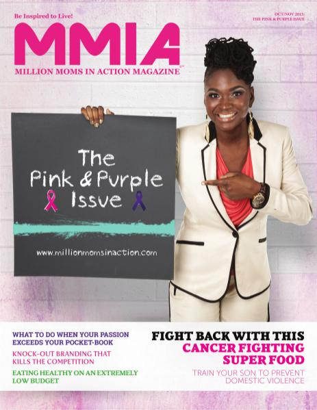 MMIA Magazine - Million Moms In Action Magazine Oct/Nov 2015: Pink & Purple Issue