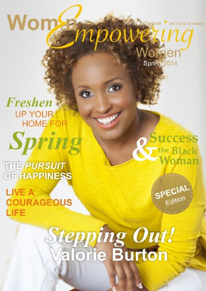 Women Empowering Women Magazine Women Empowering Women Magazine - Spring 2014