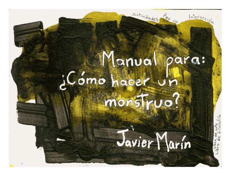 Manual para como hacer un monstruo - resumen 2012