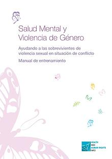Mental health and gender-based violence  - Helping survivors of sexual violence in conflict – a training manual
