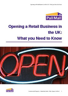 Opening a Retail Business in the UK: What you Need to Know Opening a Retail Business in the UK: What you Need to Know