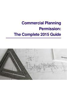 Commercial Planning Permission: The Complete 2015 Guide Commercial Planning Permission: The Complete 2015 Guide