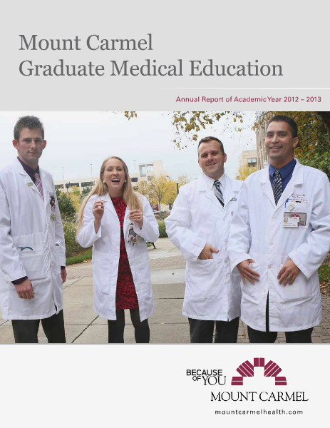 Annual Report of Academic Year 2012-2013 2012-2013 Graduate Medical Education Annual Report