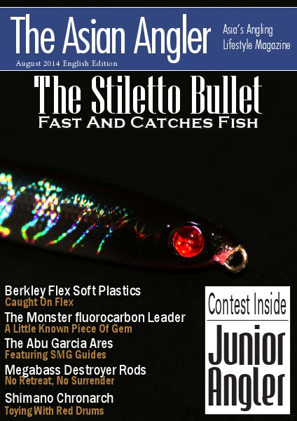 The Asian Angler August 2014 Digital Issue - Malaysia - English