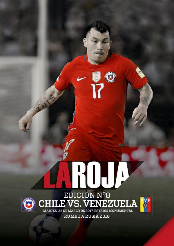 La Roja - Camino a Rusia 2018 Chile vs Venezuela