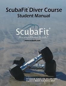 ScubaFit® Diver Student Manual