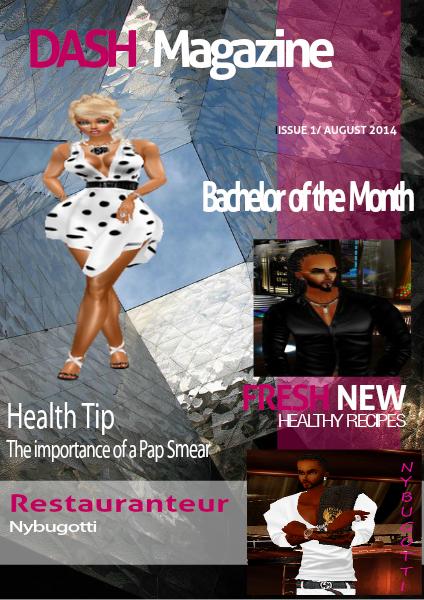 DASH MAGAZINE Issue 1/ August 1, 2014