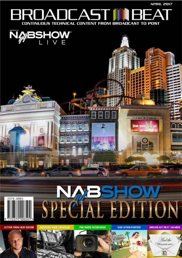 Broadcast Beat Magazine 2017 NAB Show Edition