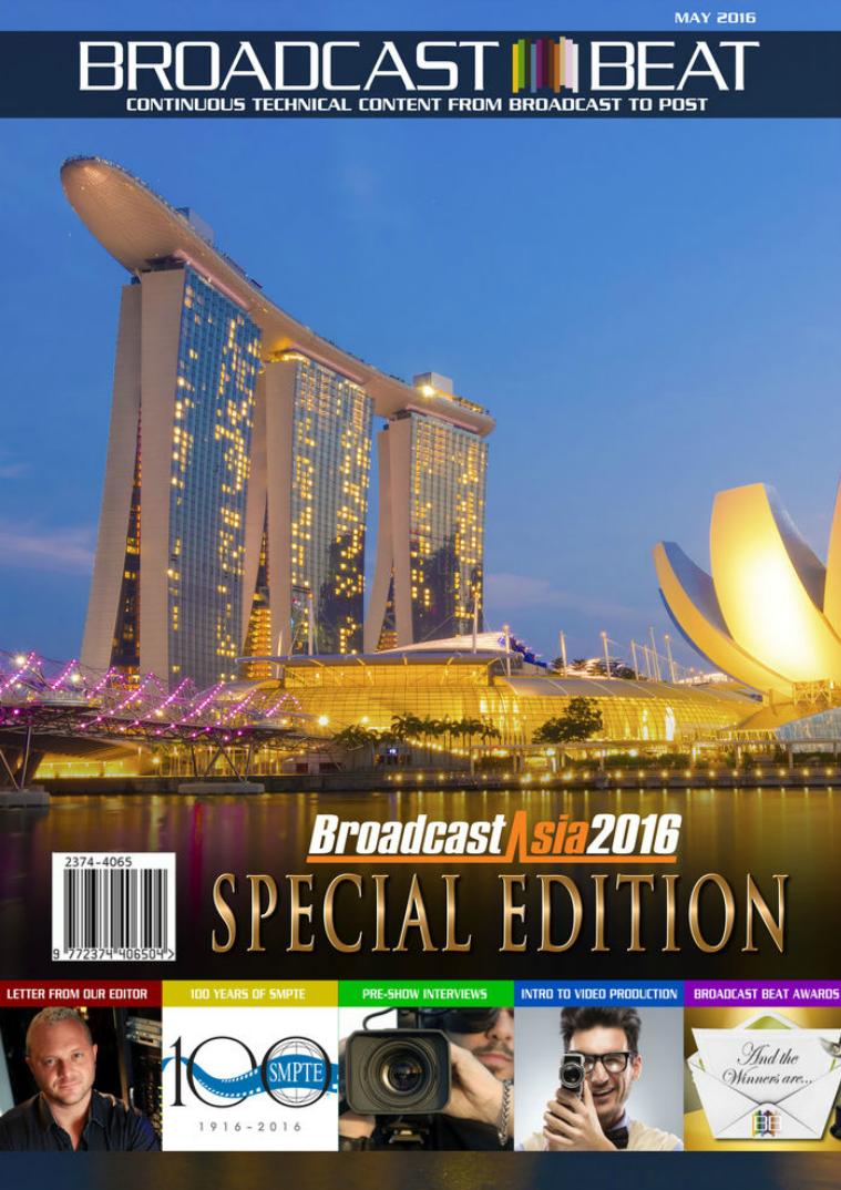 Broadcast Beat Magazine 2016 BroadcastAsia Edition
