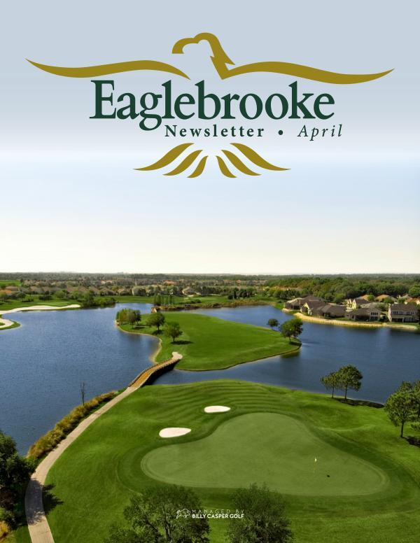 Eaglebrooke Newsletter April 2020 P1_EGL83175 April Newsletter