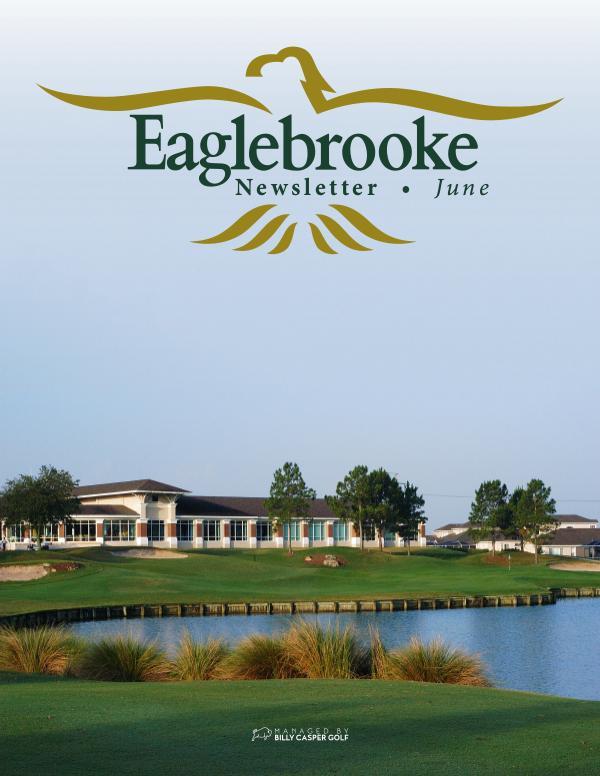 Eaglebrooke June Newsletter