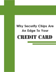 Why Security Chips Are An Edge To Your Credit Card