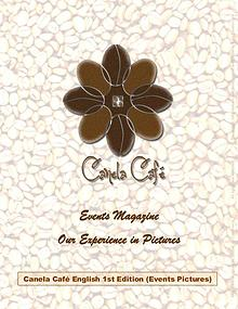 Canela Café, how to have a succesful Coffee Shop & Restaurant