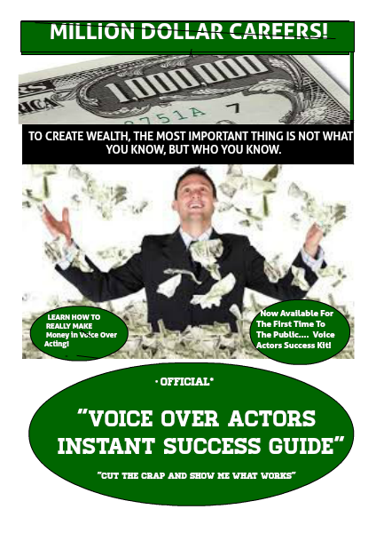 MILLION DOLLAR CAREERS!  -Voice Over Acting Success Guide Volume 1 Issue 11