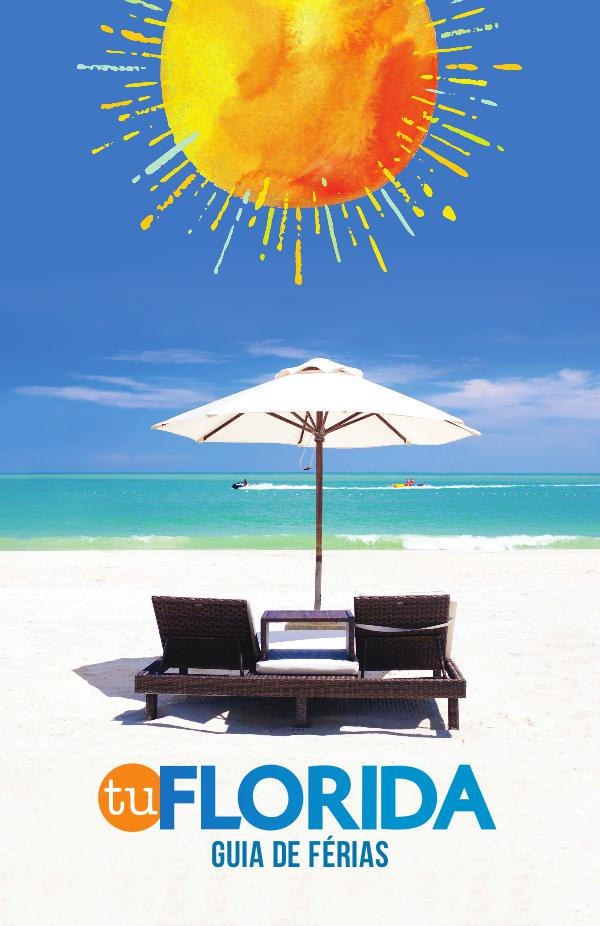 FLORIDA. Guia Oficial de Férias TU FLORIDA em português