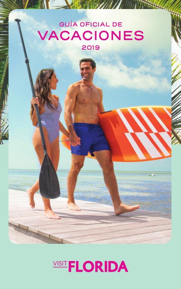 FLORIDA Guía Oficial de Vacaciones VISITFLORIDA Guía Oficial de Vacaciones 2019