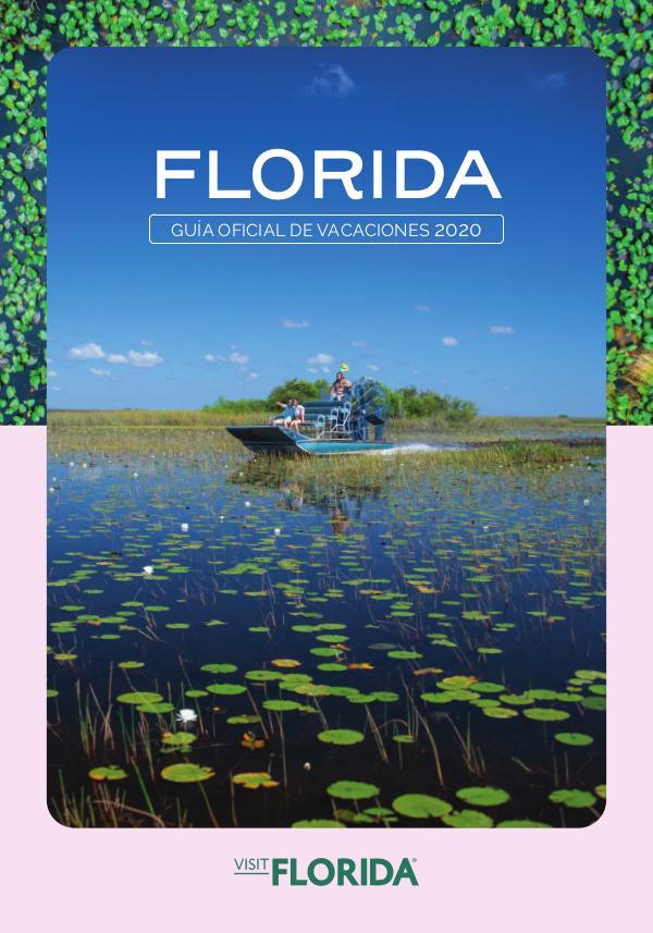 FLORIDA Guía Oficial de Vacaciones VISITFLORIDA Guía Oficial de Vacaciones 2020