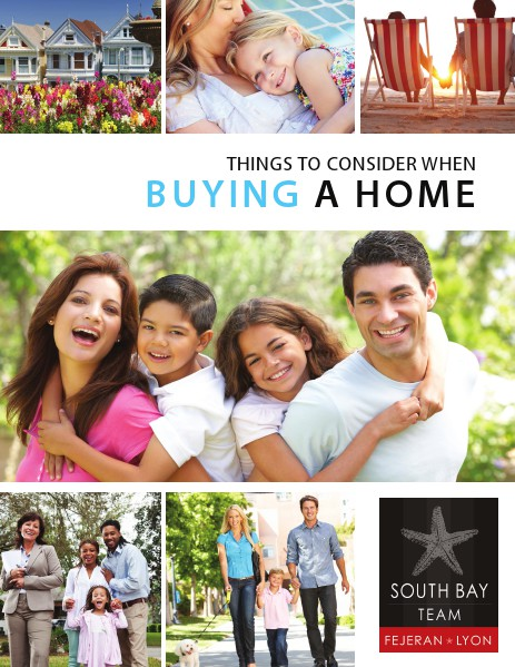 Buying a Home With The South Bay Team Fejeran Lyon 1