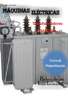 Maquinas Eléctricas: Transformadores