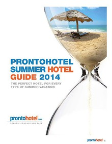 The ProntoHotel.com Summer Hotel Guide 2014