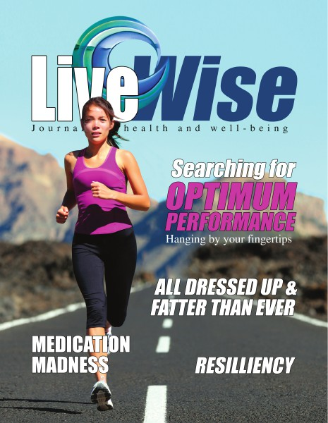 Live Wise Magazine - Journal for Health and Wellbeing Volume 3 2014