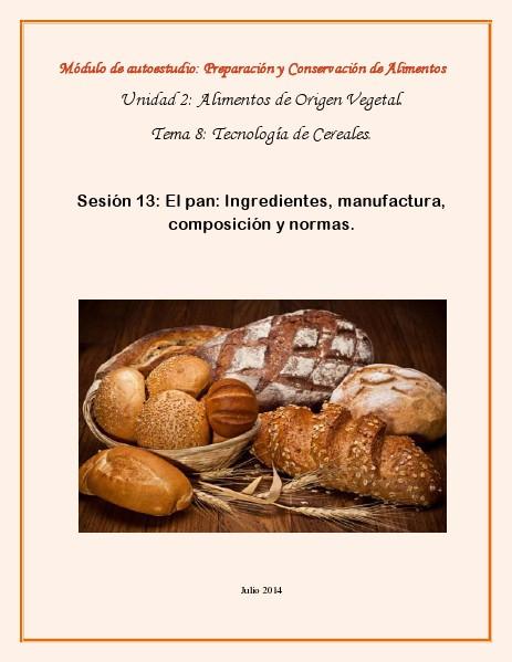 Tecnología de Cereales Sesión 13. El Pan Julio 2014