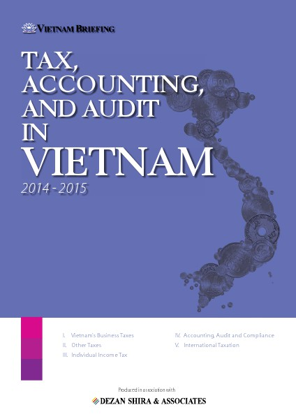 Vietnam Tax Guide 2014 Preview Tax, Accounting & Audit in Vietnam